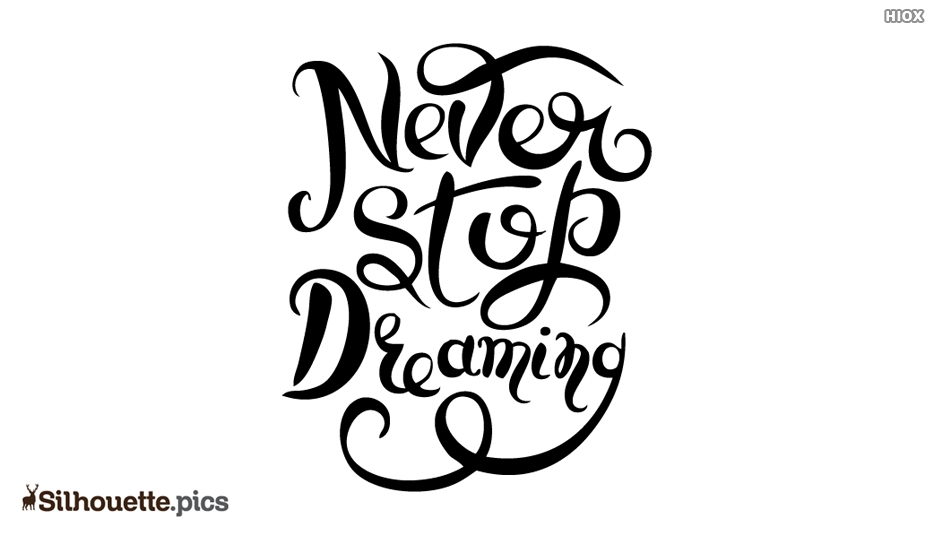 Never Stop Dreaming Silhouette