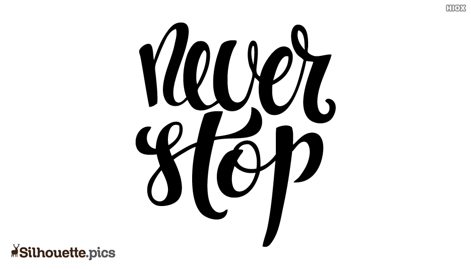 Never Stop Silhouette
